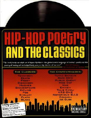 Hip-hop Poetry And The Classics By Sitomer, Alan Lawrence/ Cirelli, Michael